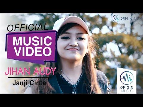 Download JIHAN AUDY - JANJI CINTA    Mp4 baru
