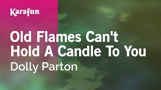 Watch Dolly Parton Old Flames Can