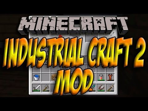 Minecraft 1.7.2 - Como Instalar INDUSTRIAL CRAFT 2 MOD ESPAÑOL [HD] 1080p