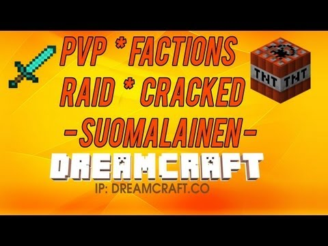 DreamCraft 1.7.2 - Suomalainen Minecraft Serveri |24/7| |Cracked| |PvP| |Faction