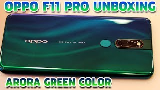 Oppo F11 Pro Unboxing Aurora Green Color