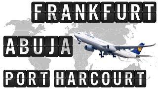 A330 Cockpit Flight Timelapse from FRANKFURT via ABUJA [ABV], to PORT HARCOURT [PHC], 5000km