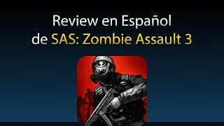 SAS: Zombie Assault 3 - Review en Español (Android)