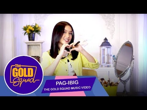 OFFICIAL GOLD SQUAD MUSIC VIDEO 'PAG-IBIG' FRANCINE DIAZ   The Gold Squad