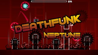 Geometry Dash - DeathFunk by IIINeptuneIII (Medium Demon)  DEADPOOL ICON!!