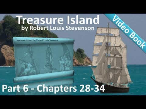 Part 6 - Captain Silver (Chs 28-34) - Treasure Island by Robert Louis Stevenson