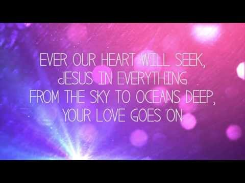Hillsong Young And Free - Love Goes On