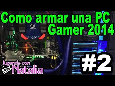 Como Armar una Pc Gamer - Aprendiendo Con Natalia #2