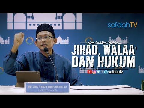 Kitab Ambillah Aqidahmu: Jihad Walaa Hukum - Ustadz Badru Salam, Lc