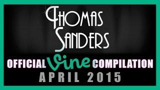 Thomas Sanders Vine Compilation | April 2015