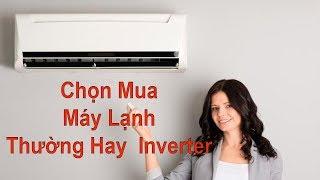 6 lý do bạn nên mua máy lạnh thường thay vì máy lạnh Inverter