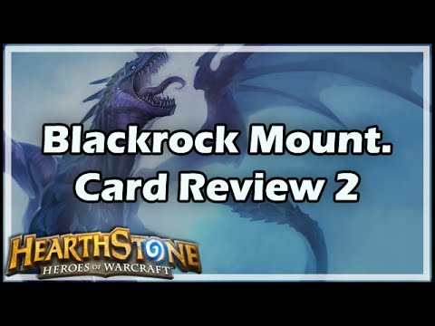 [Hearthstone] Blackrock Mountain Card Review 2