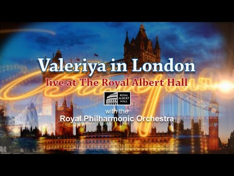 Valeriya live concert in London (The Royal Albert Hall) Грандиозный концерт Валерии в Лондоне!
