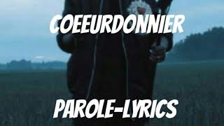 download lagu Coeurdonnier-soprano  Lyrics-parole gratis