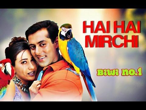 Hai Hai Mirchi - Biwi No. 1 | Salman Khan Karisma Kapoor & Anil...