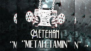 Metehan - Metamfetamin (Audio) 2015