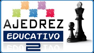 AJEDREZ EDUCATIVO II - Documental