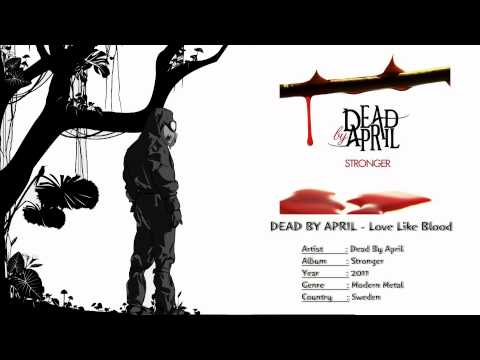 Dead By April - Love Like Blood