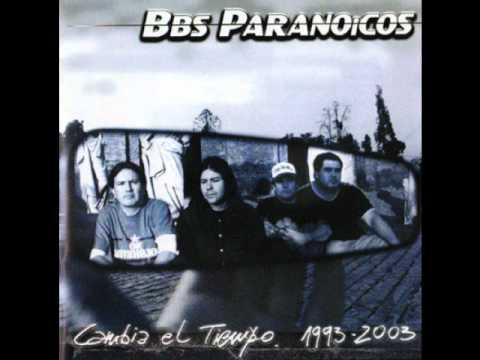 Bbs Paranoicos - Cualquiera Menos Tu