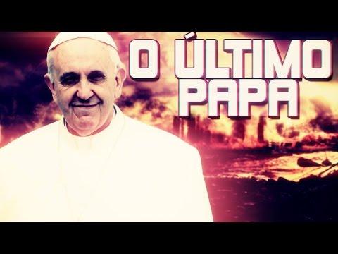 O Último papa Teorias do fim do mundo