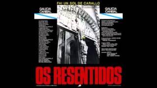 Os resentidos : Galicia canibal ( fai un sol de carallo )