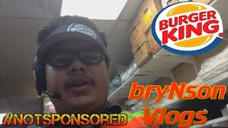 bryNson Vlogs Ep. 5 - My Day at Burger King!