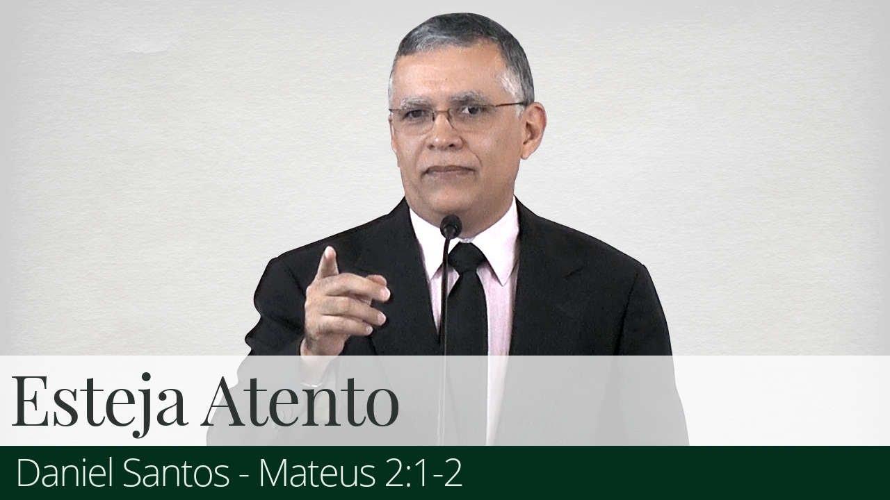 Esteja Atento - Daniel Santos