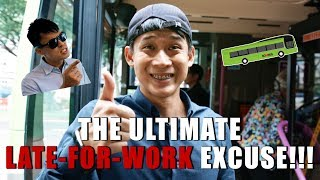 The Ultimate Late-For-Work Excuse!!!