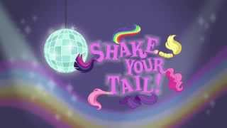 "MLP: Equestria Girls - Rainbow Rocks EXCLUSIVE Short - ""Shake your Tail!"""