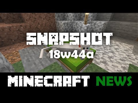 What's New in Minecraft Snapshot 18w44a?