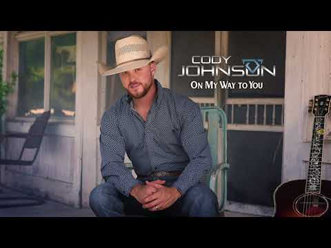 Download Cody Johnson  On My Way To You Official Audio