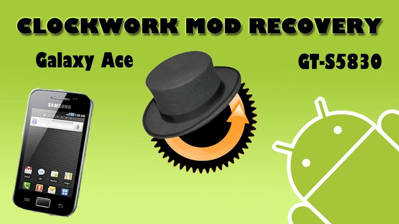 Cómo instalar CWM (ClockWorkMod) 5.0.2.6 Galaxy Ace (GT-S5830)[ESP