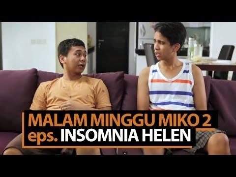 Malam Minggu Miko 2 - Insomnia Helen video