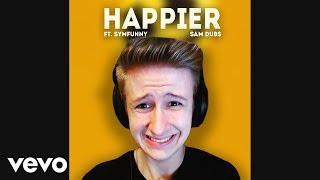 Symfuhny Sings Happier