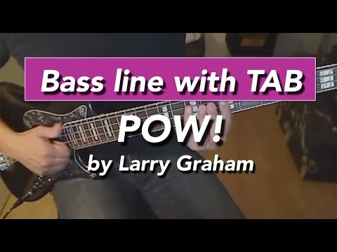 Larry Graham Pow bass lesson - How to play with tabs