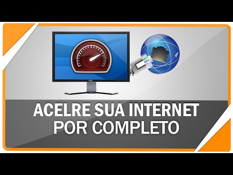 Como acelerar a internet e aumentar o Download e upload