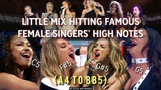 LITTLE MIX HITTING FAMOUS FEMALE SINGERS' HIGH NOTES (A4 to Bb5)