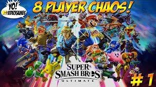 Super Smash Bros. Ultimate! 8 Player Chaos! Part 1 - YoVideogames
