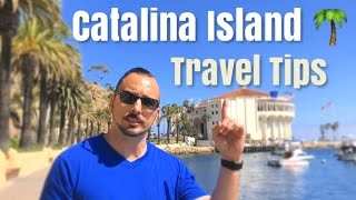 Catalina Island Travel Tips & Things to do