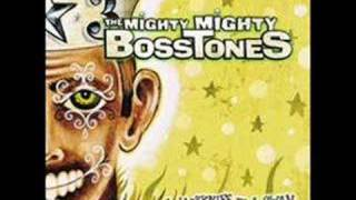 Watch Mighty Mighty Bosstones Everybodys Better video