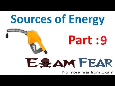 Physics Sources Of Energy part 9 (Non Conventional fuel : Solar Energy) CBSE class 10 X