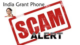 India Government Grant Phone Scam Alert Part One