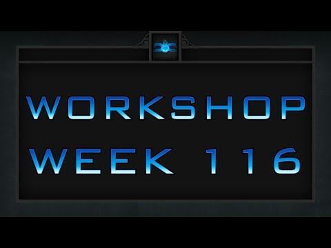 Dota 2 Weekly Workshop - Week 116