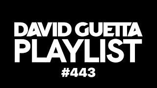 David Guetta Playlist 443