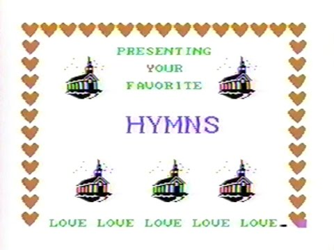 Hymns - TI-99/4A Concert (1990) - Music by Bill Knecht - (adapted to video by Bill Saner)