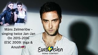 Måns Zelmerlöw - singing twice Jan-Jan(Inga and Anush)
