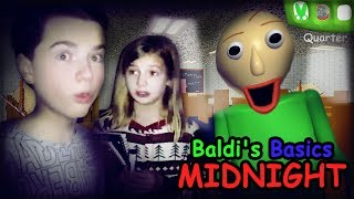 Don't PLAY Baldi's Basics At MIDNIGHT!! Baldis Basics IN REAL LIFE With That YouTub3 Family!