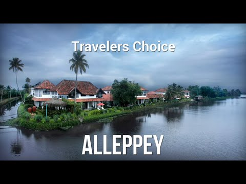 Travelers Choice: Alleppey || Places To Travel In Kerala