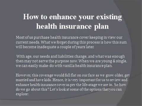 How to enhance your existing health insurance plan
