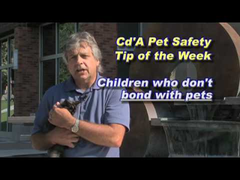 Kootenai Humane Society Pet Health/Safety Tip of the Week--Animal Child bond and Benefits